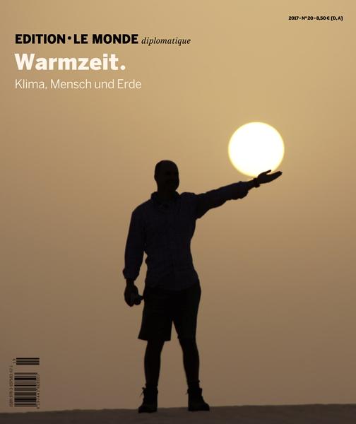 Edition N° 20 Warmzeit. Klima, Mensch und Erde
