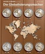 Edition N° 2  Die Globalisierungsmacher
