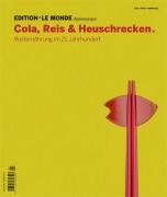 Edition N° 10 Cola, Reis & Heuschrecken